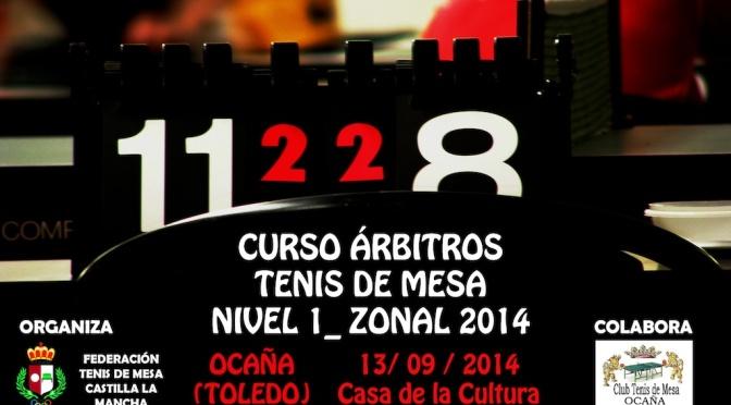 CURSO DE ARBITROS 1ER.NIVEL 13-9-2014 OCAÑA. (preparatorio zonal 2014)