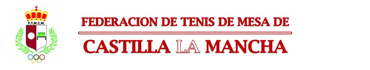 FEDERACION TENIS DE MESA CASTILLA LA MANCHA